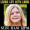 The Living Life with Linda Show